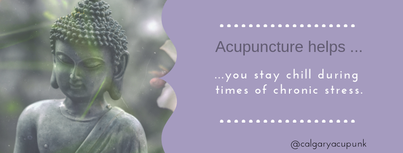 acupuncture helps you keep chill during times of stress